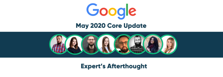 Google Core Algorithm Update May 2020 – SEO Experts' Afterthought