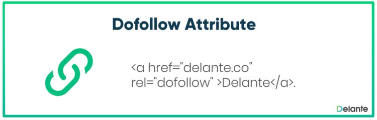 Dofollow attribute - Delante SEO/SEM Glossary
